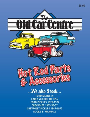 Street Rod Catalogue 2008 - The Old Car Centre