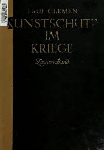 Kunstschutz im Kriege; Berichte über den Zustand der ...