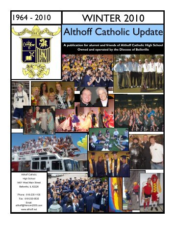 Althoff Catholic Update WINTER 2010 - Althoff Catholic High School