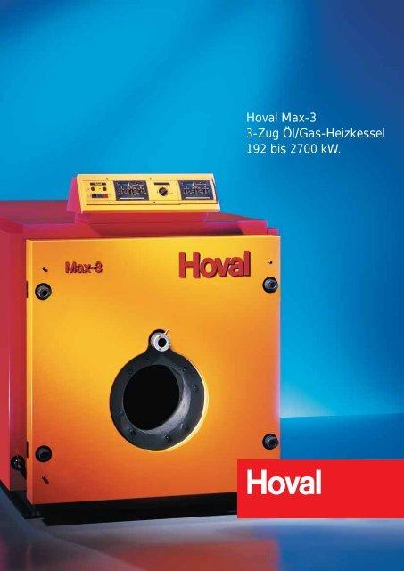Hoval Max-3 3-Zug Öl/Gas-Heizkessel 192 bis 2700 kW.