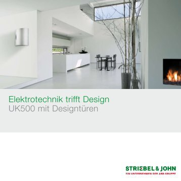 Elektrotechnik trifft Design UK500 mit Designtüren - Striebel & John