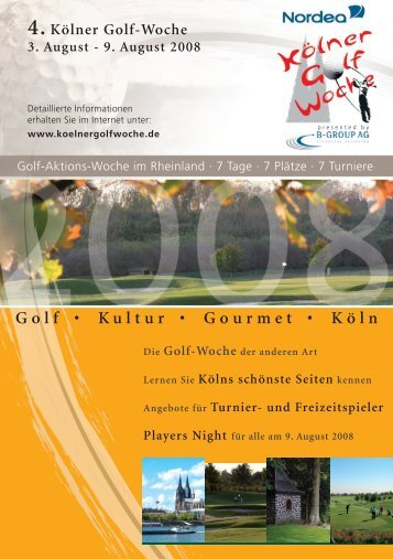 Golf • Kultur • Gourmet • Köln - B-GROUP AG