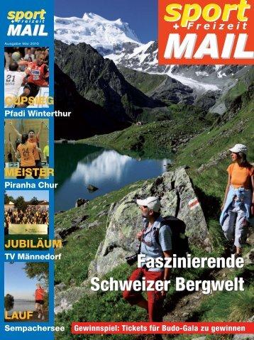 Faszinierende Schweizer Bergwelt Faszinierende Schweizer Bergwelt
