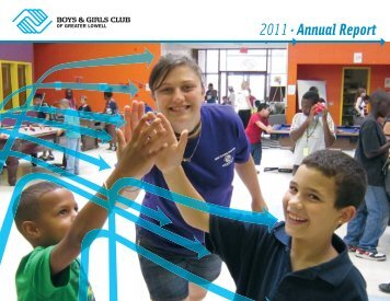 2011.Annual Report - Boys and Girls Clubs of Greater Lowell ...