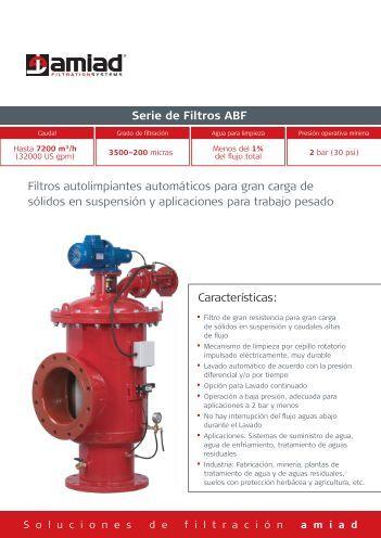 Características: Serie de Filtros AbF Filtros autolimpiantes ... - Amiad
