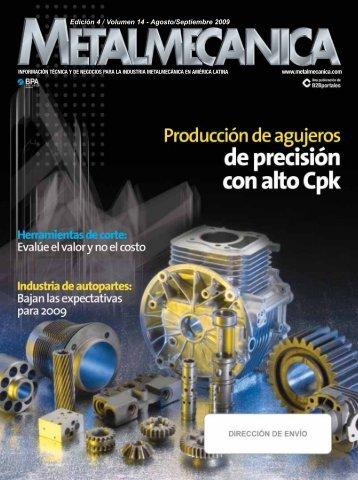 Edición 4 / Volumen 14 - Agosto/Septiembre 2009 - Metalmecánica