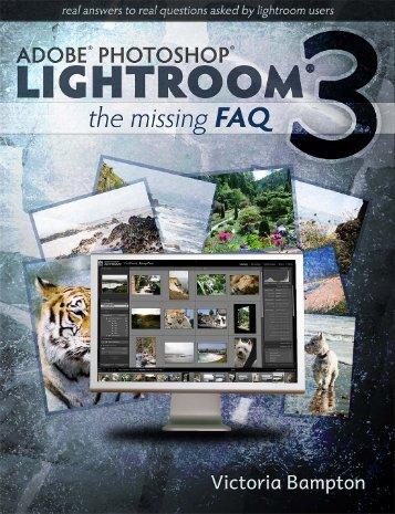 Adobe Lightroom 3 - The Missing FAQ - Sample Questions