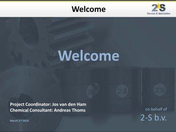 Project Coordinator: Jos van den Ham Chemical Consultant - 2-S