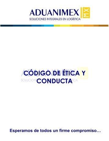 CÓDIGO DE ÉTICA Y CONDUCTA - Aduanimex