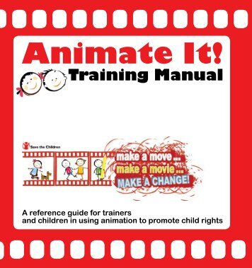 Animate It! Training Manual - Save the Children - MENA region