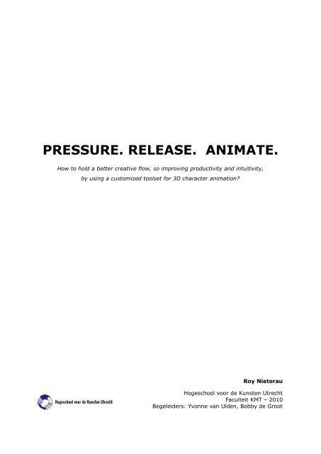 Release. Pressure. Animate.