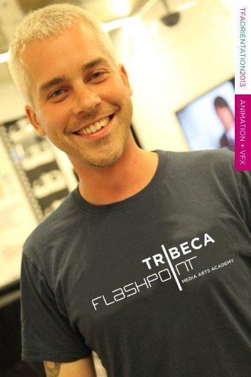 T FA ORIENT A TION 20 13 ANIMA TION + VFX - Tribeca Flashpoint ...