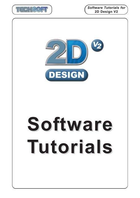 Software Tutorials for 2D Design V2 - msc-ks4technology