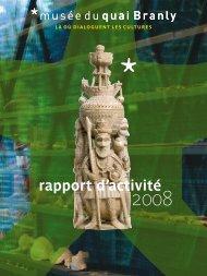 rapport d'activité 2008 (pdf - 7.7 M) - musée du quai Branly