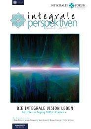 Die integrale Vision leben - integrales forum