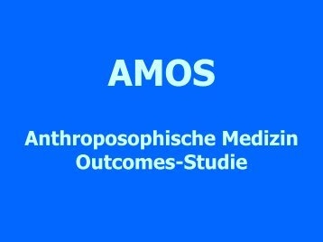 Anthroposophische Medizin Outcomes-Studie