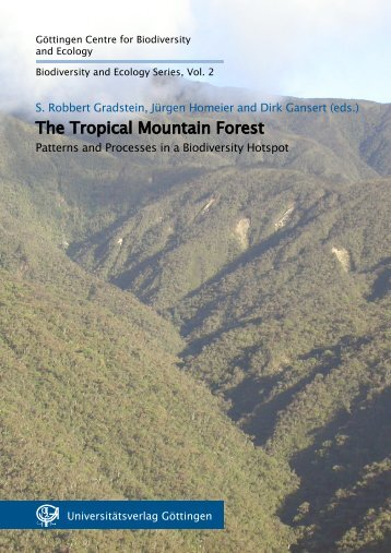 The Tropical Mountain Forest. Patterns and Processes in a ... - GWDG