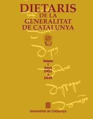 Dietaris de la Generalitat de Catalunya, vol. I, 1411-1539