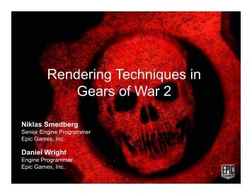 Rendering Techniques in Gears of War 2 - Unreal Engine