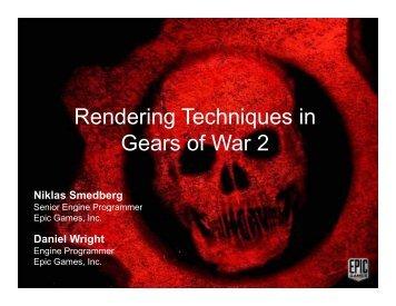 Rendering Techniques in Gears of War 2 - Unreal Engine