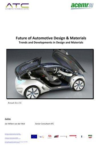 Future Of Automotive Design & Materials Trends And - ACEMR.EU ...