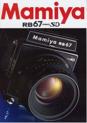 RB67 Pro-SD Brochure - Mamiya RB67 Guide