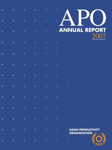 Annual Report 2007 - Asian Productivity Organization