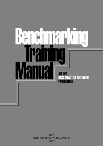 Benchmarking Training Manual - APO Asian Productivity Organization