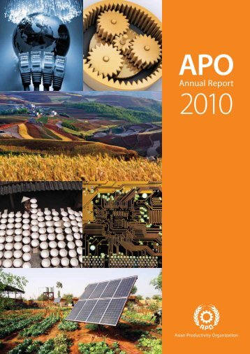 Annual Report 2010 - APO Asian Productivity Organization