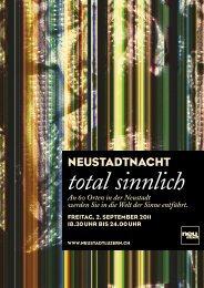 total sinnlich An 60 Orten in der Neustadt werden ... - kleintheater.ch