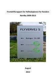 Fremdriftsrapport for Helhedsplanen - 2009 - Randers Kommune