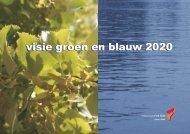 Visie Groen en Blauw 2020 (2,7 Mb - Stadsdeel Zuid