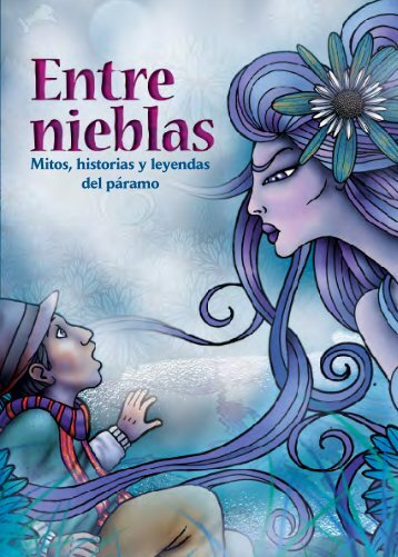 Entre Nieblas: mitos y leyendas del páramo - Mecanismo de ...