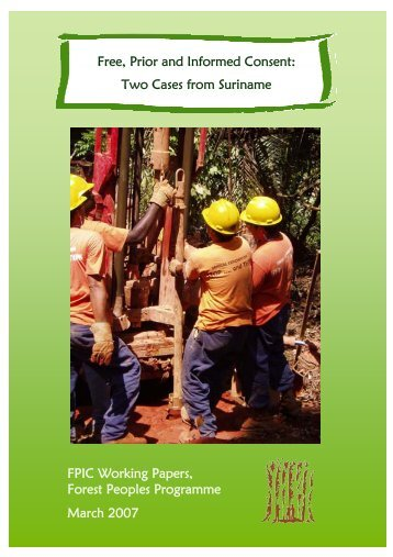 Free, Prior and Informed Consent - Forest Peoples Programme