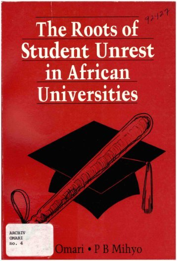 the roots of student unrest in african universities - IDL-BNC @ IDRC ...
