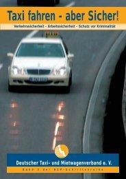 Taxi fahren - aber Sicher! - Deutscher Taxi- und Mietwagenverband eV