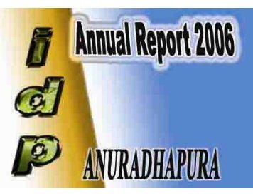 annual report – 2006 anuradhapura region - IDPs in Sri Lanka