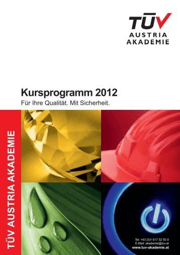 kursprogramm 2012 - TÜV Austria Akademie