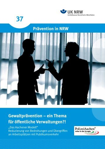 Gewaltprävention - ein Thema für öffentliche ... - Unfallkasse NRW