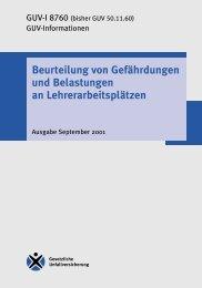 GUV-I 8760 - Beurteilung von Gefährdungen und Belastungen an ...