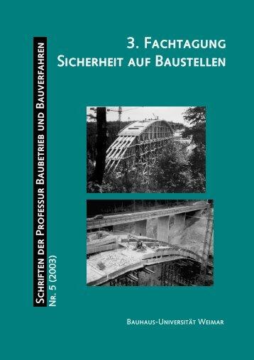 3. Fachtagung Sicherheit auf Baustellen - Bauhaus-Universität Weimar