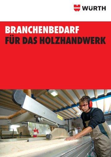 BRANCHENBEDARF FÜR DAS HOLZHANDWERK - Würth