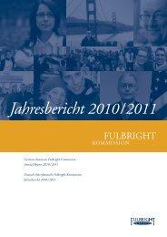 Jahresbericht 2010 / 2011 - Fulbright-Kommission
