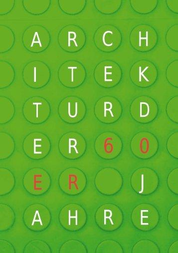 Architektur der 60er Jahre – FS 2008 - IDB - ETH Zürich
