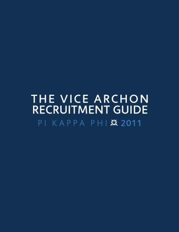 Vice Archon Recruitment Manual - Pi Kappa Phi Fraternity