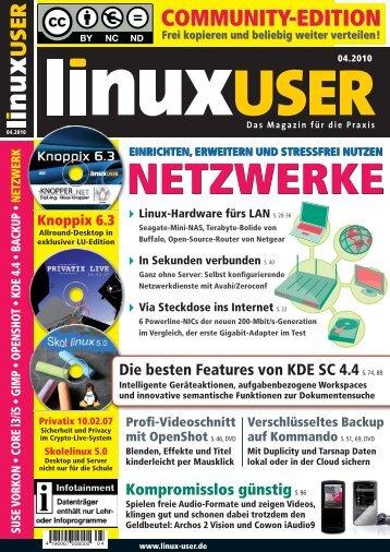 Ausgabe 04/2010 jetzt herunterladen - LinuxUser
