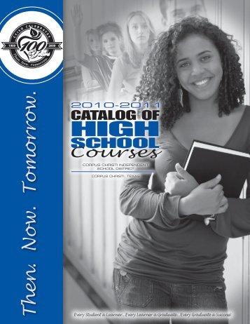 T h en . N o w . T o m o rro w . - Corpus Christi Independent School ...
