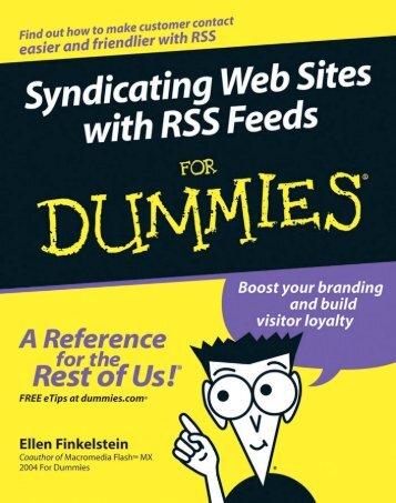 Syndicating Web Sites With RSS Feeds for Dummies--For Dummies