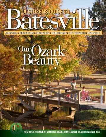 A CITIZENS GUIDE TO - Batesville Chamber of Commerce