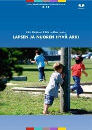 Päätösjulkaisu [pdf] - Lapsen ja nuoren Hyvä Arki